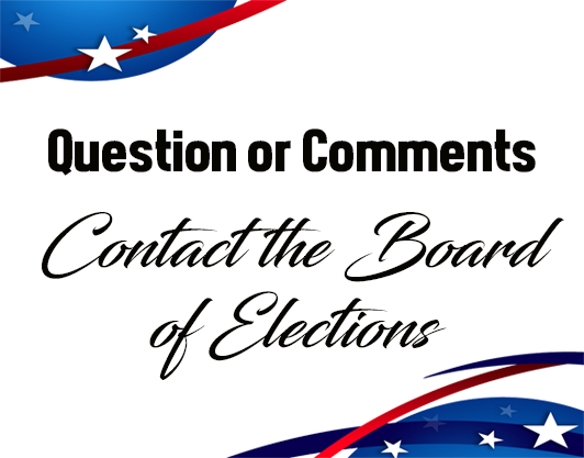 Contact the Board of Elections